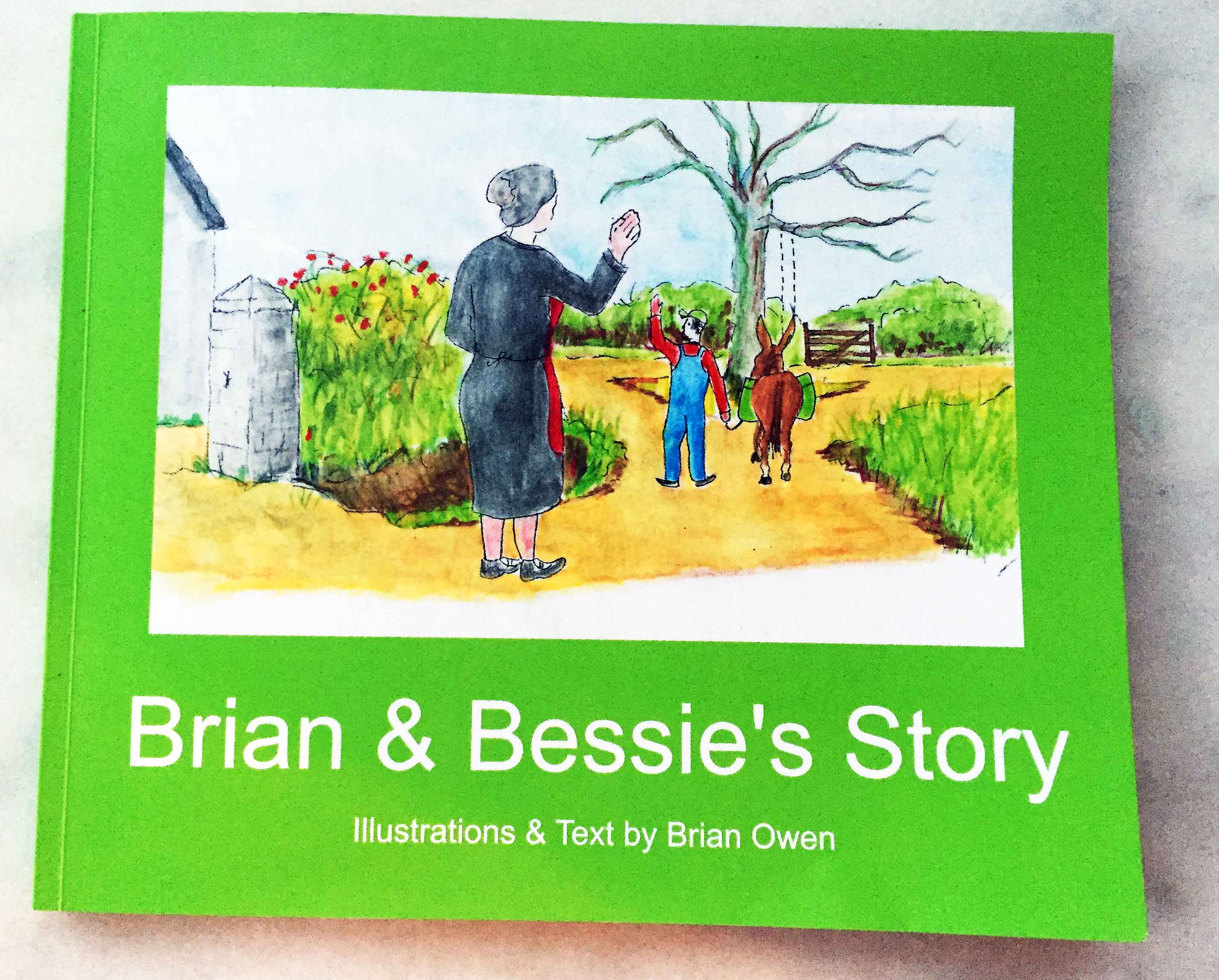 Brian & Bessie's Story – Order Your Copy